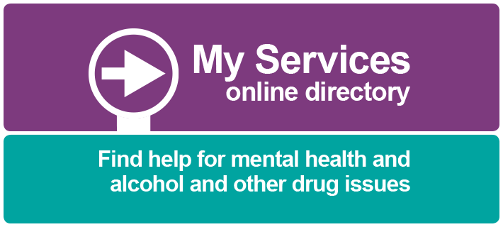 Arrow graphic and text - My Services online directory. Find help for mental health and alcohol and other drug issues